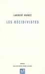 """Couverture du livre : """"Les récidivistes"""""""