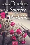 """Couverture du livre : """"Un sourire pour Mathilde"""""""