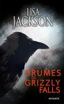 """Couverture du livre : """"Dans les brumes de Grizzly Falls"""""""