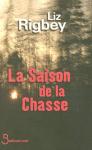 """Couverture du livre : """"La saison de la chasse"""""""