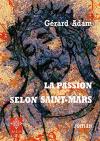 """Couverture du livre : """"La passion selon Saint-Mars"""""""