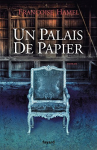"""Couverture du livre : """"Un palais de papier"""""""