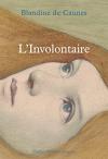 """Couverture du livre : """"L'involontaire"""""""