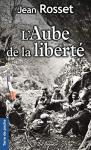 """Couverture du livre : """"L'aube de la liberté"""""""