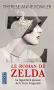 """Couverture du livre : """"Z, le roman de Zelda"""""""