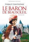 """Couverture du livre : """"Le baron de Beausoleil"""""""