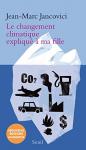 """Couverture du livre : """"Le changement climatique expliqué à ma fille"""""""