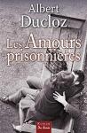 """Couverture du livre : """"Les amours prisonnières"""""""