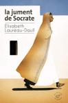 """Couverture du livre : """"La jument de Socrate"""""""