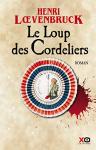 """Couverture du livre : """"Le loup des cordeliers"""""""