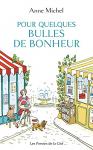 """Couverture du livre : """"Pour quelques bulles de bonheur"""""""