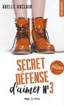 """Couverture du livre : """"Secret défense d'aimer : tome 3"""""""