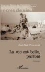 """Couverture du livre : """"La vie est belle, parfois"""""""