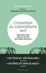 """Couverture du livre : """"L'invention du colonialisme vert"""""""