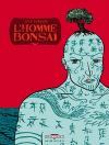 """Couverture du livre : """"L'homme bonsaï"""""""