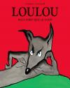 """Couverture du livre : """"Loulou"""""""