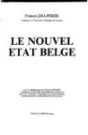 """Couverture du livre : """"Le nouvel État belge"""""""